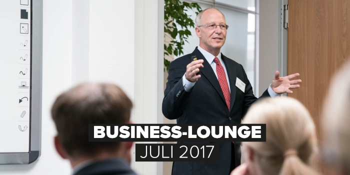 """Business Lounge Juli 2017 """"Risiken für Unternehmer bei der betrieblichen Altersversorgung""""Business Lounge Juli 2017 """"Risiken für Unternehmer bei der betrieblichen Altersversorgung"""""""